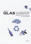 Glas als künstlerischer Werkstoff. Gestaltung und Vermittlung mit Recyclingglas Bild 3
