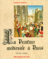 La Peinture Medievale à Paris. Die Maler des Mittelalters in Paris. 2 Bände. Bild 3