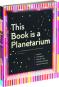 This Book Is a Planetarium. Und andere außergewöhnliche Pop-Up-Konzepte. Bild 3