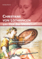 Christiane von Lothringen am Hof der Medici. Geschlechterdiskurs und Kulturtransfer zwischen Florenz, Frankreich und Lothringen (1589-1636). Bild 4