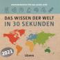 Das Wissen der Welt in 30 Sekunden. 365 x Wissenswertes für jeden Tag. Kalender 2021. Bild 5