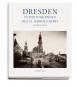 Dresden im 19. Jahrhundert. Frühe Photographien 1850-1914. Bild 5