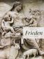 Frieden. Von der Antike bis heute. 5 Bände. Bild 5