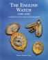 The English Watch 1585-1970. A Unique Alliance of Art, Design and Inventive Genius. Bild 6