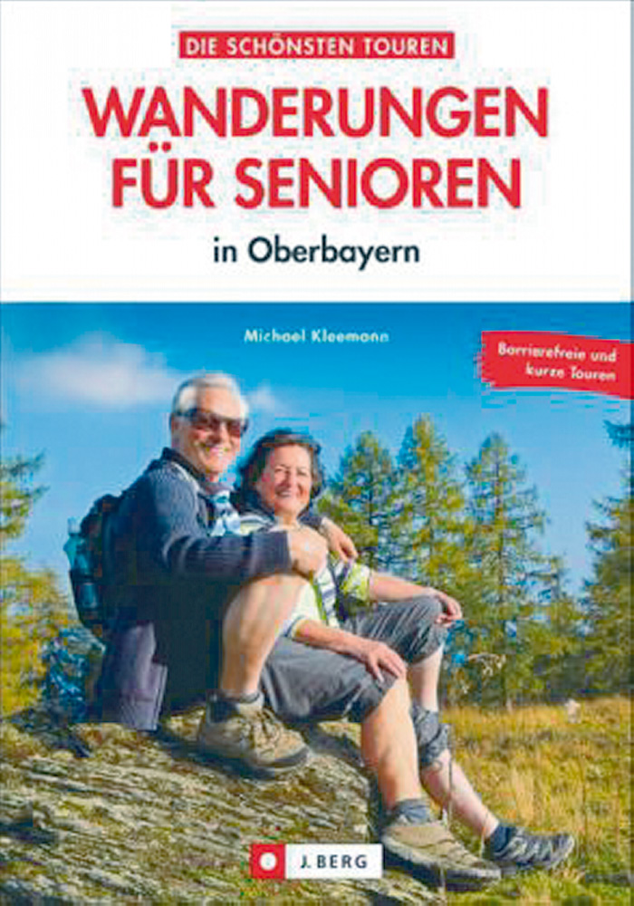 Die schönsten Wanderungen für Senioren in Oberbayern ...