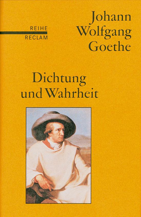 Johann Wolfgang Goethe. Dichtung und Wahrheit. I Jetzt