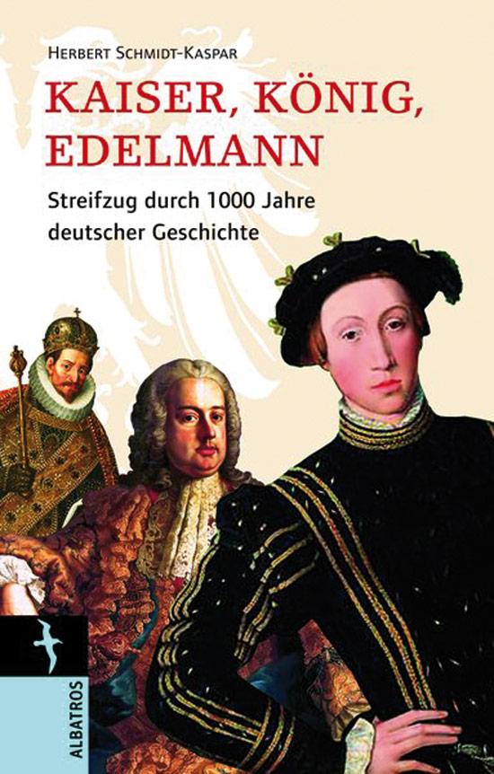 Kaiser König Edelmann