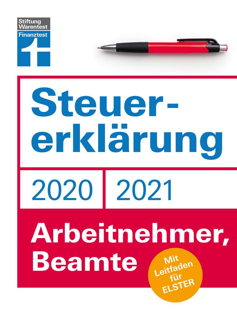 Steuererklärung 2020/2021 - Arbeitnehmer, Beamte. Mit ...